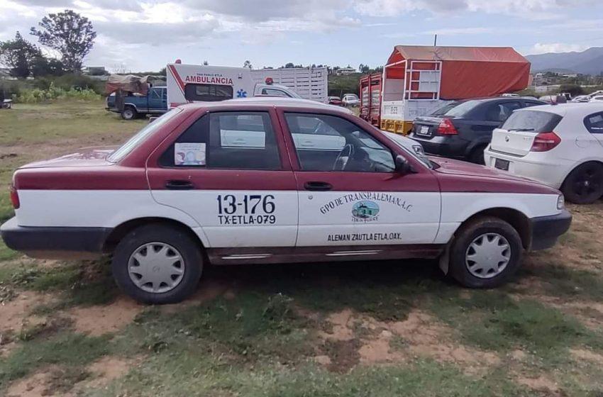 La Policía Vial detiene a taxista que participó en actos delictivos en San Martín Mexicapam