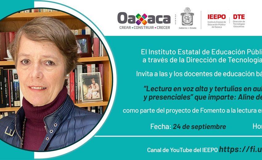 Invita IEEPO a charla sobre fomento a la lectura con Aline de la Macorra