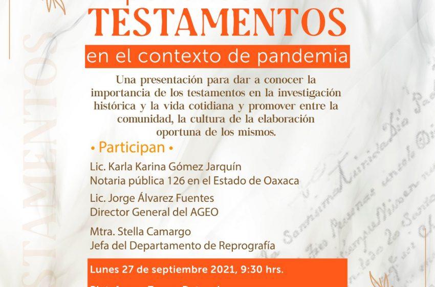 Realizará AGEO charla sobre la importanciade los testamentos durante la pandemia
